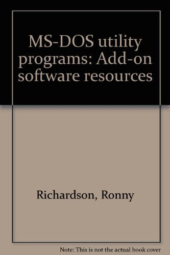 9780830692781: MS-DOS utility programs: Add-on software resources