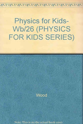 9780830692828: Physics for Kids: 49 Easy Experiments With Mechanics