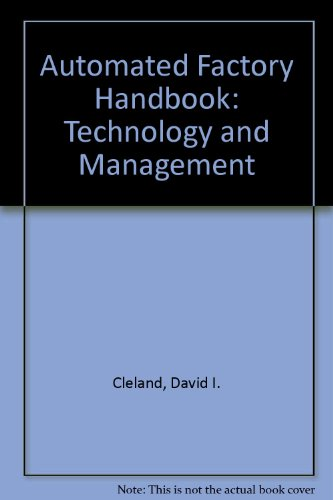 9780830692965: The Automated Factory Handbook: Technology and Management