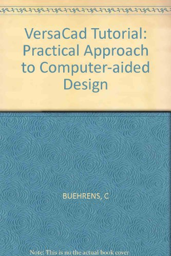 9780830693030: Versacad Tutorial: Practical Approach to Computer-Aided Design