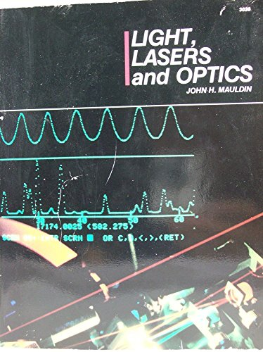 Light, Lasers, and Optics