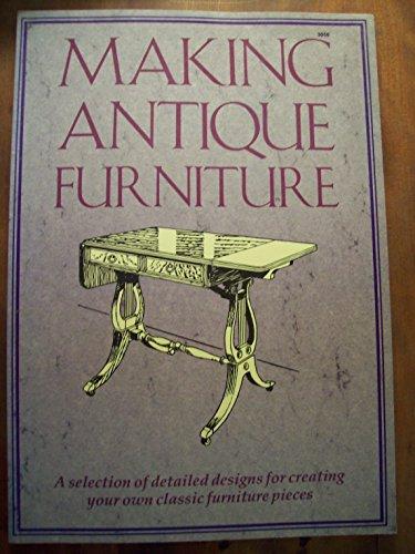 9780830693566: Making Antique Furniture S/C