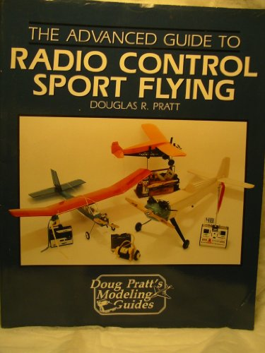 9780830693603: Advanced Guide to Radio Control Sport Flying