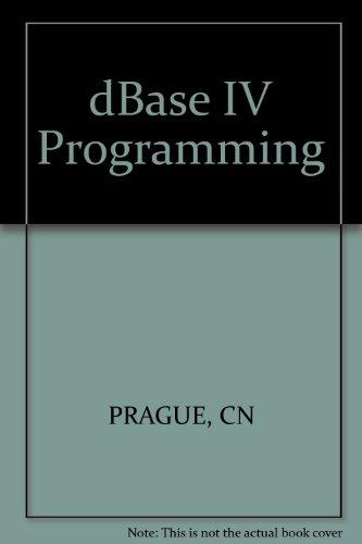 9780830693665: dBASE IV Programming
