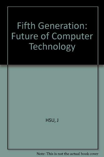 9780830693696: The Fifth Generation: The Future of Computer Technology