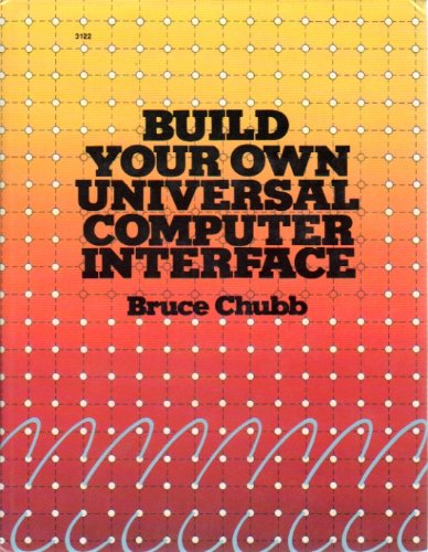 9780830694228: Build Yr.Own Universal Comp.Interfce-H/C