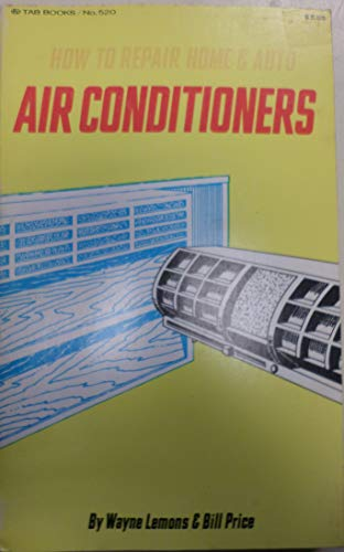 9780830695201: How to Repair Home and Auto Air Conditioners
