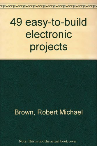 9780830696307: 49 easy-to-build electronic projects