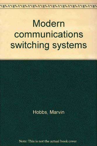 9780830696352: Modern communications switching systems