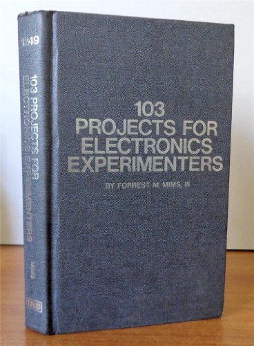 9780830696482: 103 projects for electronics experimenters