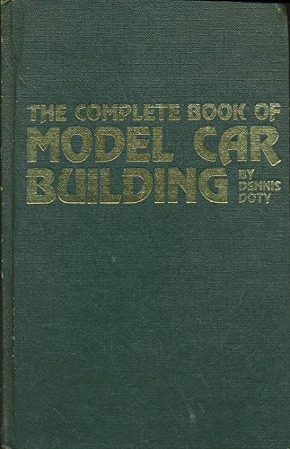 9780830696697: The complete book of model car building (Modern automotive series)