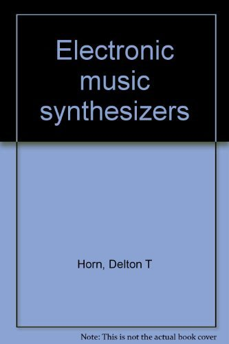 9780830697229: Electronic music synthesizers