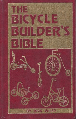 9780830697250: The Bicycle Builder's Bible