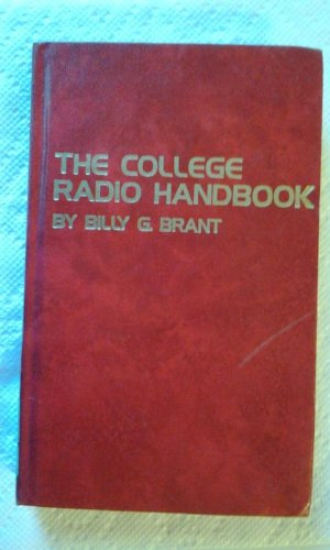 College Radio Handbook: Brant, Billy G.