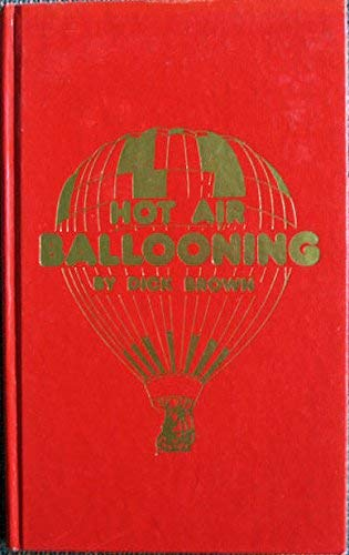 9780830698172: Hot Air Ballooning (Modern aviation series)