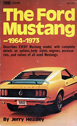9780830698561: The Ford Mustang, 1964-1973