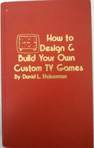 9780830698592: How to design & build your own custom TV games
