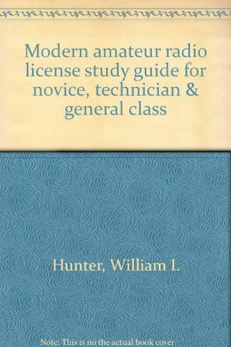 9780830698660: Modern amateur radio license study guide for novice, technician & general class