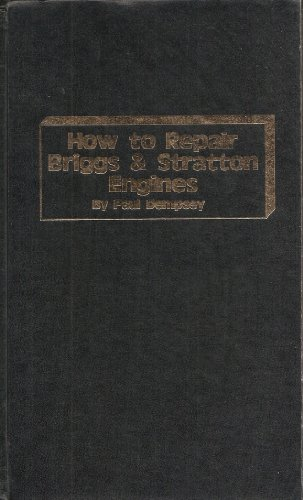 9780830698738: How To Repair Briggs & Stratton Engines