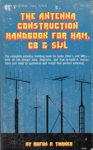 9780830698981: The antenna construction handbook for ham, CB & SWL