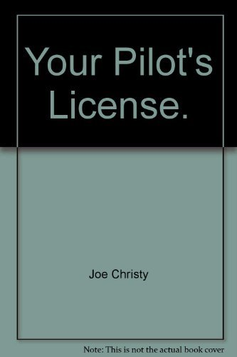9780830699179: Your pilot's license (Modern aircraft series)