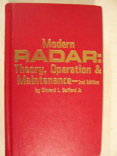 9780830699186: Modern radar, theory, operation & maintenance
