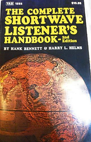 9780830699414: The Complete Shortwave Listener's Handbook