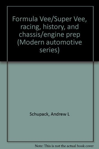 9780830699520: Formula Vee/Super Vee, racing, history, and chassis/engine prep (Modern automotive series)