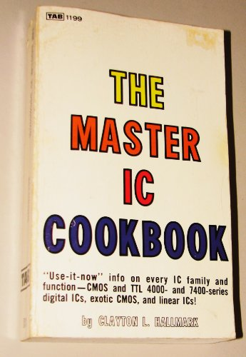9780830699643: Title: The master IC cookbook