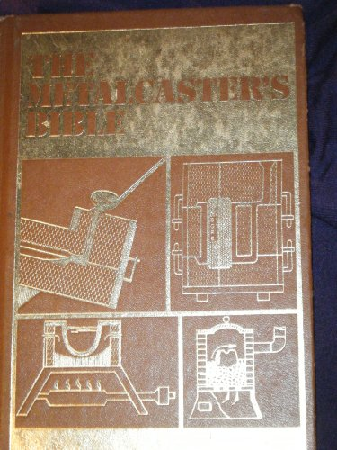 9780830699704: The Metalcaster's Bible