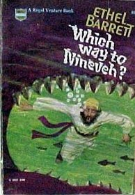 9780830700066: Which Way to Nineveh (Regal Venture Stories Ser.)