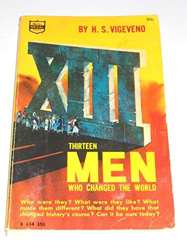 9780830700134: Thirteen Men Who Changed the World