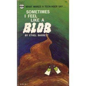 9780830700158: Sometimes I Feel Like A Blob