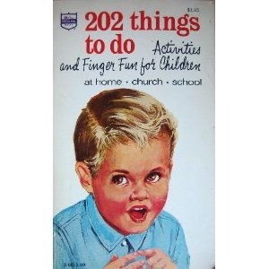 202 Things to Do: Activities and Finger Fun for Children