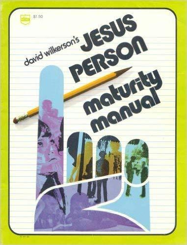 9780830701315: David Wilkerson's JESUS PERSON Maturity Manual