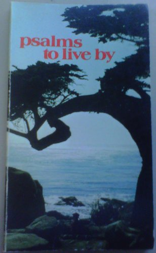 Psalms to Live By (Regal Reflections) (0830701893) by Kenneth N. Taylor
