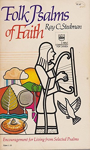 Folk psalms of faith: Stedman, Ray C.