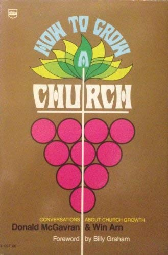 9780830702381: How to Grow a Church