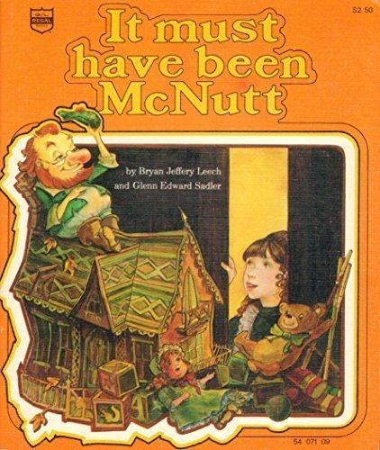 It must have been McNutt: Bryan Jeffery Leech