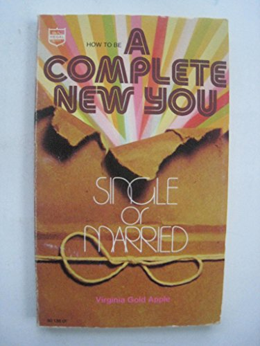 How to be a complete new you,: Apple, Virginia Gold