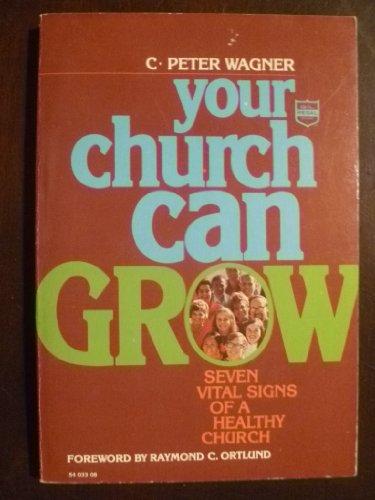 9780830704149: Your Church Can Grow
