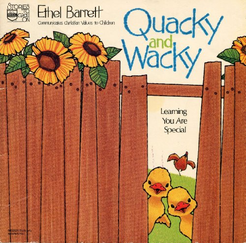 Quacky and Wacky: Learning you are special (Stories to grow on): Barrett, Ethel