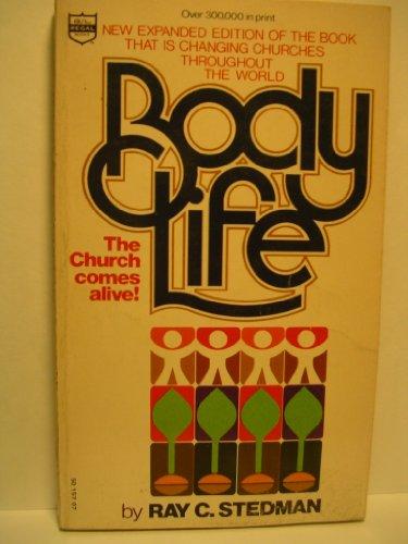 Body Life: Stedman, Ray C.