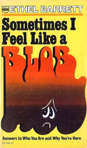 9780830704828: Sometimes I Feel Like a Blob