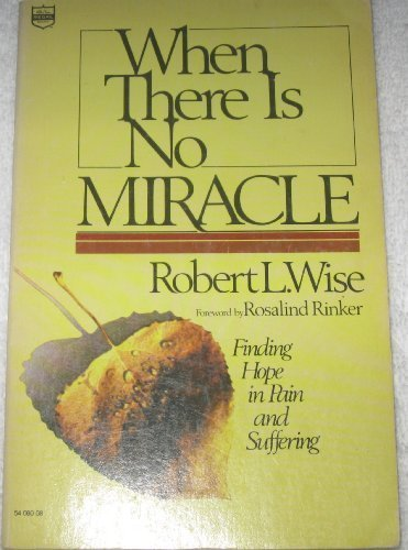9780830705825: When There Is No Miracle