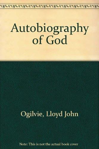 Autobiography of God (0830706402) by Lloyd John Ogilvie