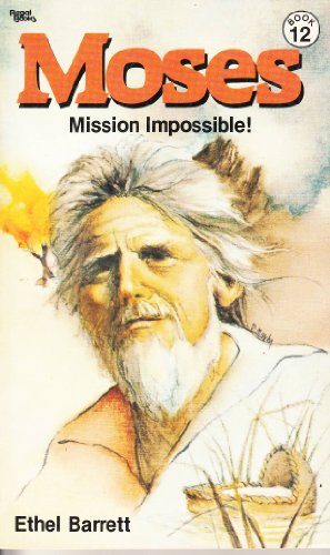 9780830707720: Moses, Mission Impossible