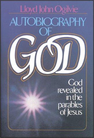 Autobiography of God (9780830707911) by Lloyd J. Ogilvie