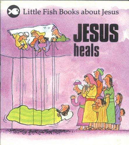 9780830708284: Jesus Heals (Little Fish Books About Jesus)