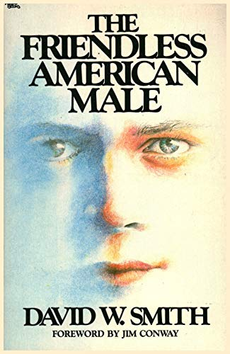 9780830708635: Friendless American Male